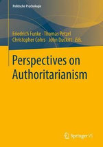 Perspectives on Authoritarianism : Politische Psychologie