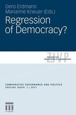 Regression of Democracy? 2011 : Lessons from the European Union and Australia