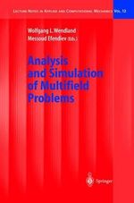 Analysis and Simulation of Multifield Problems : Lecture Notes in Applied and Computational Mechanics