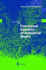 Functional Genetics of Industrial Yeasts