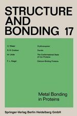 Metal Bonding in Proteins : Structure and Bonding - Xue Duan