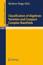 Classification of Algebraic Varieties and Compact Complex Manifolds : No. II