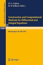 Constructive and Computational Methods for Differential and Integral Equations :  Symposium, Indiana University, February 17-20, 1974
