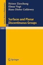 Surfaces and Planar Discontinuous Groups : Lecture Notes in Mathematics - Heiner Zieschang