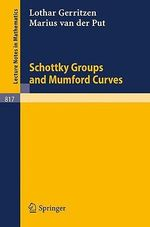 Schottky Groups and Mumford Curves - Lothar Gerritzen