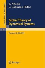 Global Theory of Dynamical Systems : Proceedings of an International Conference Held at Northwestern University, Evanston, Illinois, June 18-22, 1979
