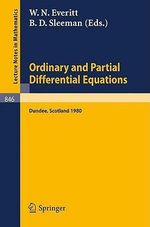 Ordinary and Partial Differential Equations :  Proceedings of the Sixth Conference Held at Dundee, Scotland, March 31 - April 4, 1980