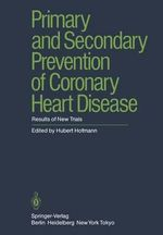 Primary and Secondary Prevention of Coronary Heart Disease : Results of New ... :  Results of New ...