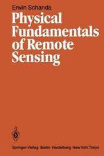Physical Fundamentals of Remote Sensing - Erwin Schanda