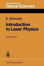 Introduction to Laser Physics - Koichi Shimoda