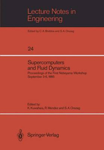 Supercomputers and Fluid Dynamics :  Proceedings of the First Nobeyama Workshop September 3-6, 1985