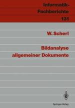 Bildanalyse Allgemeiner Dokumente : Informatik-Fachberichte - Wolfgang Scherl