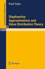 Diophantine Approximations and Value Distribution Theory : Lecture Notes in Mathematics - Paul Alan Vojta
