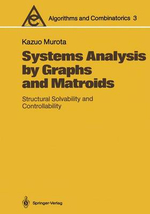 Systems Analysis by Graphs and Matroids - Kazuo Murota