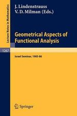 Geometrical Aspects of Functional Analysis : Israel Seminar, 1985-86 :  Israel Seminar, 1985-86