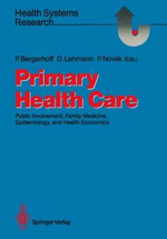 Primary Health Care : Public Involvement, Family Medicine, Epidemiology and Health Economics