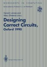 Designing Correct Circuits : Workshops in Computing