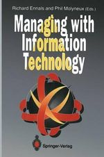 Managing with Information Technology