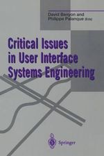 Critical Issues in User Interface Systems Engineering : A Tool for Software Product and Process Improvemen...