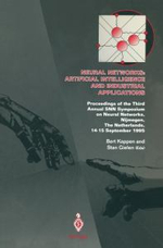 Neural Networks : Artificial Intelligance and Industrial Applications: Proceedings of the Third Annual SNN Symposium on Neural Networks, Nijmegen, The Netherlands, 14-15 September 1995