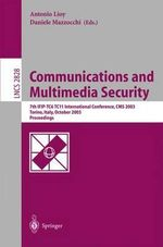 Communications and Multimedia Security. Advanced Techniques for Network and Data Protection : 7th Ifip Tc-6 Tc-11 International Conference, CMS 2003, T :  7th Ifip Tc-6 Tc-11 International Conference, CMS 2003, T