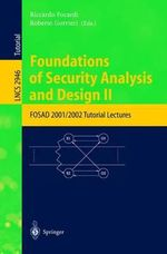 Foundations of Security Analysis and Design II : FOSAD 2001/2002 Turorial Lectures :  FOSAD 2001/2002 Turorial Lectures