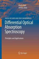 Differential Optical Absorption Spectroscopy : Principles and Applications :  Principles and Applications - Ulrich Platt