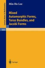 Mixed Automorphic Forms, Torus Bundles, and Jacobi Forms - Min Ho Lee