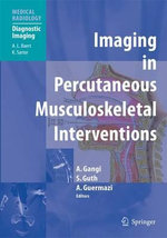 Imaging in Percutaneous Musculoskeletal Interventions :  A Primer for Clinicians and Scientists