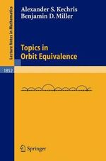Topics in Orbit Equivalence - Alexander Kechris