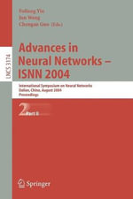 Advances in Neural Networks - ISNN 2004 Pt. II : International Symposium on Neural Networks, Dalian, China, August 19-21, 2004, Proceedings : International Symposium on Neural Networks, Dalian, China, August 19-21, 2004, Proceedings