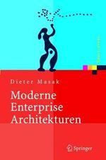 Moderne Enterprise Architekturen : The Basics of Print Design for Every PC and Mac Us... - Dieter Masak