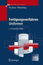 Fertigungsverfahren 4 : Umformen : VDI-Buch - Fritz Klocke