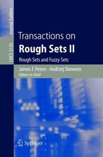 Transactions on Rough Sets II : Rough Sets and Fuzzy Sets :  Rough Sets and Fuzzy Sets