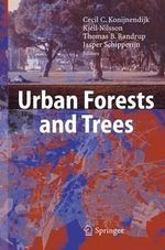 Urban Forests and Trees : A Reference Book : A Reference Book