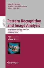 Pattern Recognition and Image Analysis : Second Iberian Conference, Ibpria 2005, Estoril, Portugal, June 7-9, 2005, Proceeding, Part II :  Second Iberian Conference, Ibpria 2005, Estoril, Portugal, June 7-9, 2005, Proceeding, Part II