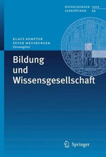 Bildung Und Wissensgesellschaft : Research on Meeting and Using Standards in the Pre...
