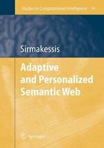 Adaptive and Personalized Semantic Web : Studies in Computational Intelligence