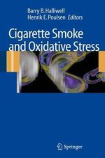 Cigarette Smoke and Oxidative Stress : Tobacco Consumption and Identity