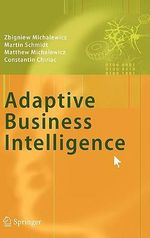 Adaptive Business Intelligence - Z. Michalewicz