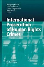 International Prosecution of Human Rights Crimes : NOMOS XLVII (POD)
