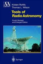 Tools of Radio Astronomy - Kristen Rohlfs
