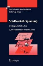 Stadtverkehrsplanung : Grundlagen, Methoden, Ziele : Neoliberalization and the Struggle for Alternative...