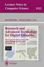 Research and Advanced Technology for Digital Libraries : 4th European Conference, ECDL 2000, Lisbon, Portugal, September 18-20, 2000, Proceedings : Lecture Notes in Computer Science