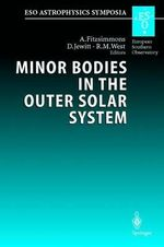 Minor Bodies in the Outer Solar System : Proceedings of the Eso Workshop Held at Garching, Germany, 2-5 November 1998 :  Proceedings of the Eso Workshop Held at Garching, Germany, 2-5 November 1998