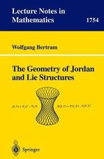The Geometry of Jordan and Lie Structures - Wolfgang Bertram