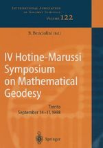 IV Hotine-Marussi Symposium on Mathematical Geodesy : Lecture Notes in Computer Science