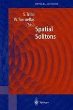 Spatial Solitons : Springer Series in Optical Sciences