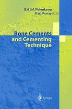 Bone Cements and Cementing Technique : Low Back and Upper Extremities