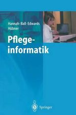 Pflegeinformatik - Marion J. Ball